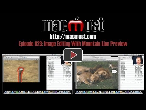 Image Editing With Mountain Lion Preview (MacMost Now 823)