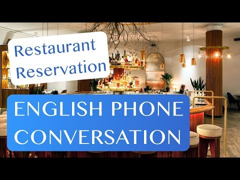 Make a Restaurant Reservation - English Phone Conversation