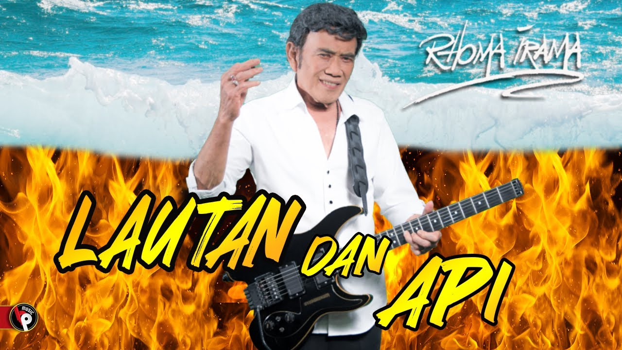 Rhoma Irama - Lautan Dan Api (Official Music Video)