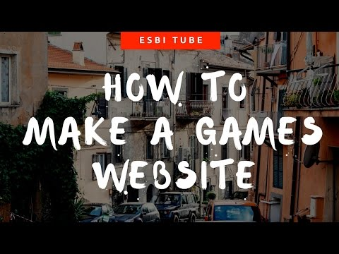 How to make a games website