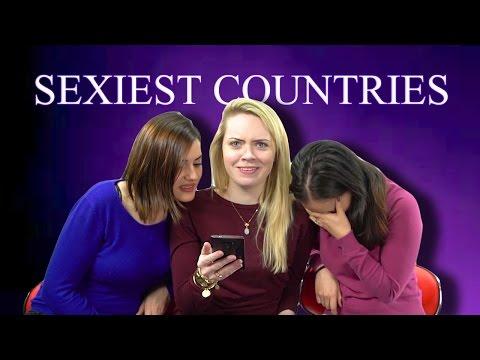 Sexiest Countries - Women Respond