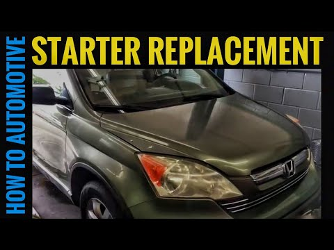 How to Replace the Starter on a 2007 Honda CR-V