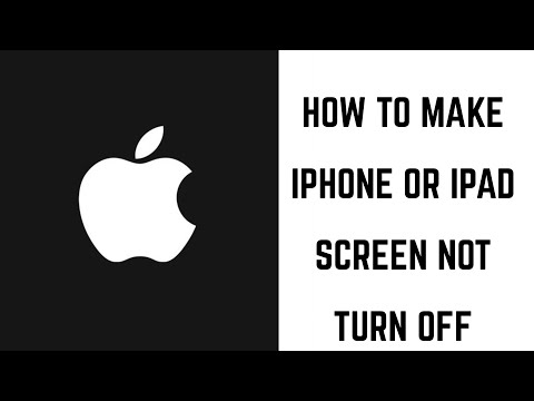How to Make iPhone or iPad Screen Not Turn Off