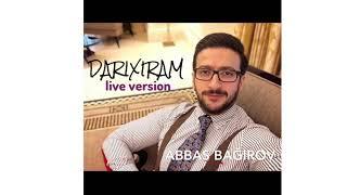 Abbas Bagirov - Darixiram