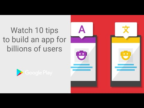 10 tips to build an app for billions of users