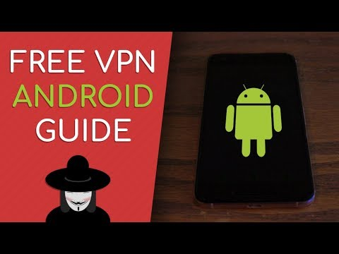 Free Unlimited Lifetime Android VPN (BEST Working Guide 2018)