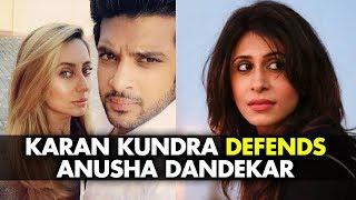 Karan Kundrra LASHES OUT At Kishwer Merchant; DEFENDS Girlfriend Anusha Dandekar   SpotboyE