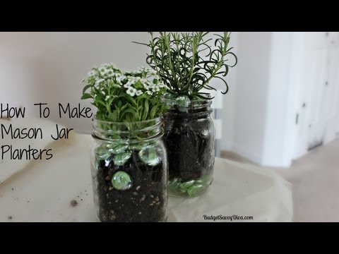How To Make A Mason Jar Planter
