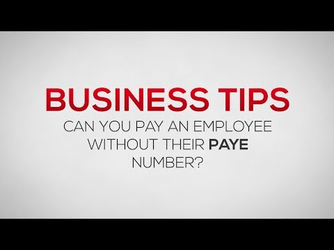 Can you pay an employee without their PAYE number? | Business Tips