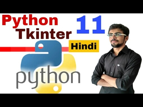 Python GUI with Tkinter in hindi | #11