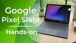 Google Pixel Slate hands-on: A slick looking new iPad competitor