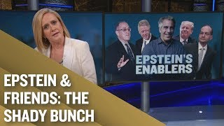 Jeffrey Epstein's Got Friends in High Places | Full Frontal on TBS