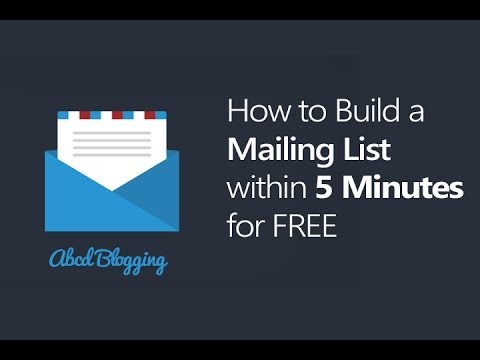 How to Build a Mailing List in Less than 5 Minutes for FREE