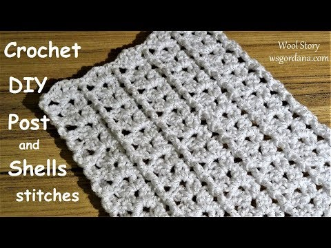 How to Crochet a Post and Shell stitches