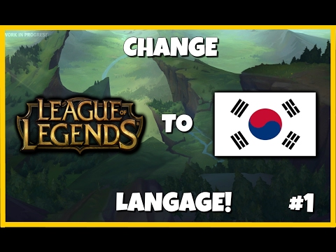 How To Change Your Language To Korean | League Of Legends #1 Tutorial