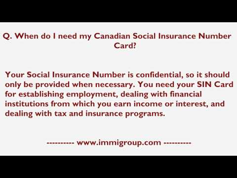 When do I need my Canadian Social Insurance Number Card?