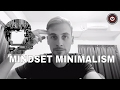 How to Declutter Your Mind | Mindset Minimalism