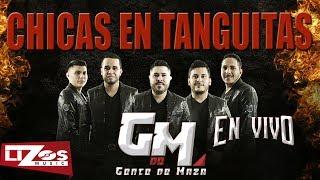GENTE DE MAZA - CHICAS EN TANGUITAS (VIDEO OFICIAL)