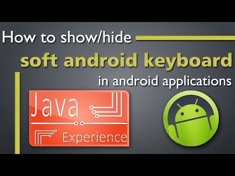 How to ShowHide Soft android Keyboard Programmatically