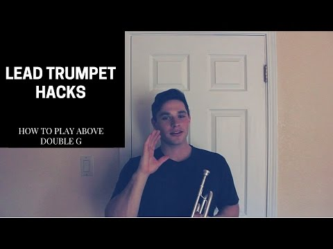 LEAD TRUMPET HACKS | How to Play Above Double G