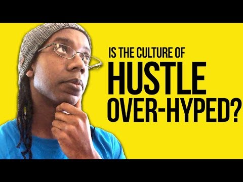 Is Hustle Over-hyped??? 🤔😙😌 #RANT