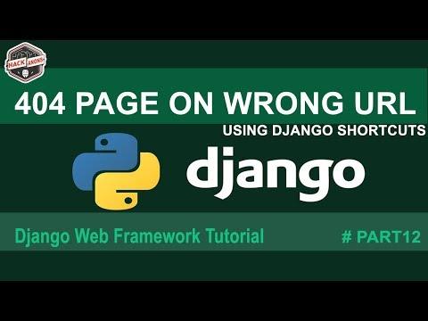 404 Page Not Found Fix on Wrong Url Python Django Final Tutorial #Part12