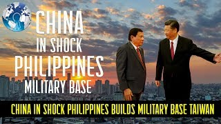 China In Total Shock As Philippines Builds Military Base Near Taiwan Mp3