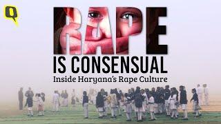 Rape is Consensual: Inside Haryana
