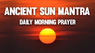 Daily Morning Prayer - Om Japa Kusuma - Remove Negative Energy - Ancient Sun Mantra
