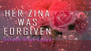 Her Zina was Forgiven ¦ by Ustadh Bilal Assad ¦ The Preserved Truth