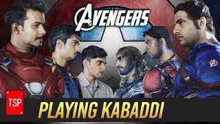 Avengers Playing Kabaddi | TSP
