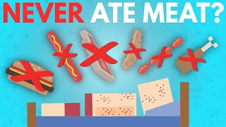 What If You Never Ate Meat?