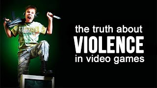 The TRUTH About VIOLENCE in Video Games
