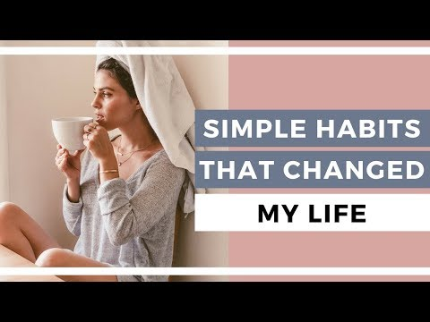 5 Simple & Healthy Habits That Will Change Your Life ✨