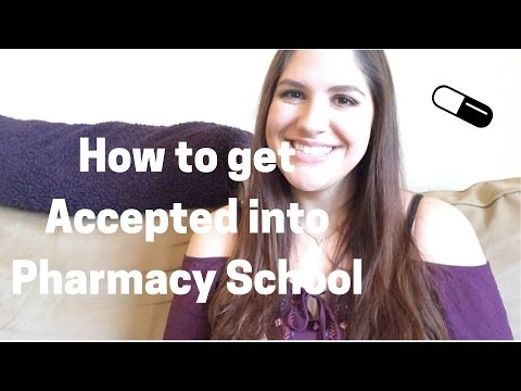 How to Get Accepted into Pharmacy School