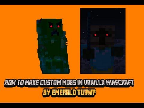 How to make custom mobs in vanilla Minecraft