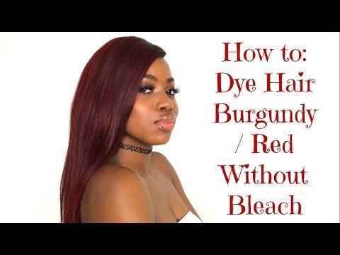 HOW TO: DYE HAIR BURGUNDY/ RED WITHOUT BLEACH | ft. YokaVirginHair