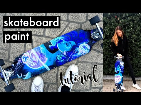 How to Paint a Skateboard with Acryllic Paints | Natasha Rose