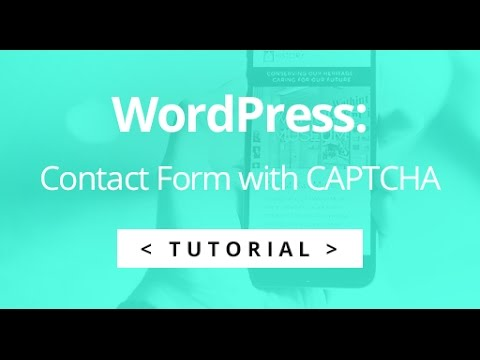 How to add a Contact Form with a CAPTCHA in WordPress - Tutorial