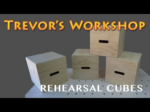 Making Rehearsal Cubes