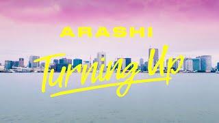 ARASHI - Turning Up [Official Music Video]