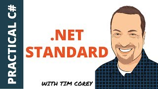 Intro to .NET Standard - What it is, when to use it, and how it is different than the .NET Framework