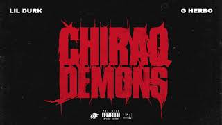 Lil Durk - Chiraq Demons feat. G Herbo (Official Audio)