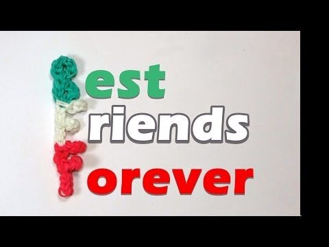 Rainbow Loom BFF (Best Friends Forever) Charm (Friendship)
