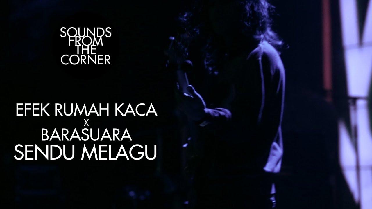 Download Efek Rumah Kaca x Barasuara - Sendu Melagu | Sounds From The Corner Collaboration #1 MP3 Gratis
