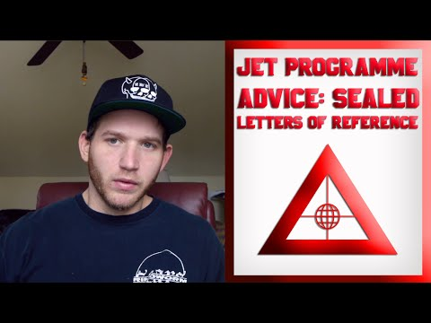 How to Get into the JET Program: JET Programme Advice for the Sealed Letters of Reference (2016)