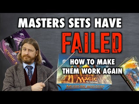 Tolarian Winds: Masters Sets Have Failed! How To Make Them Work Again - A Magic: The Gathering VLOG