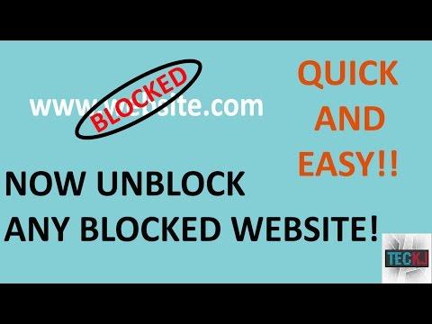 How To Unblock Websites