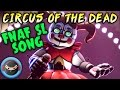 Fnaf Sfm Sister Location Song Quot Circus Of The Dead Quot Animation