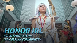 Great Shotcalling (ft. Cosplay Community) | Honor IRL - League of Legends